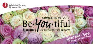 BeYOUtiful - Du bist wunderbar gemacht @ Geistliches Zentrum Hensoltshöhe | Gunzenhausen | Bayern | Deutschland